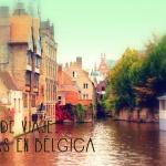 Bélgica: Guía Rápida
