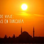 Turquía: guía de viaje